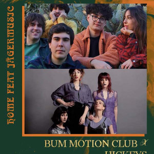 "'ROUGH TIMES', BUM MOTION CLUB Y HICKEYS ""JUNTOS"" DESDE CASA"